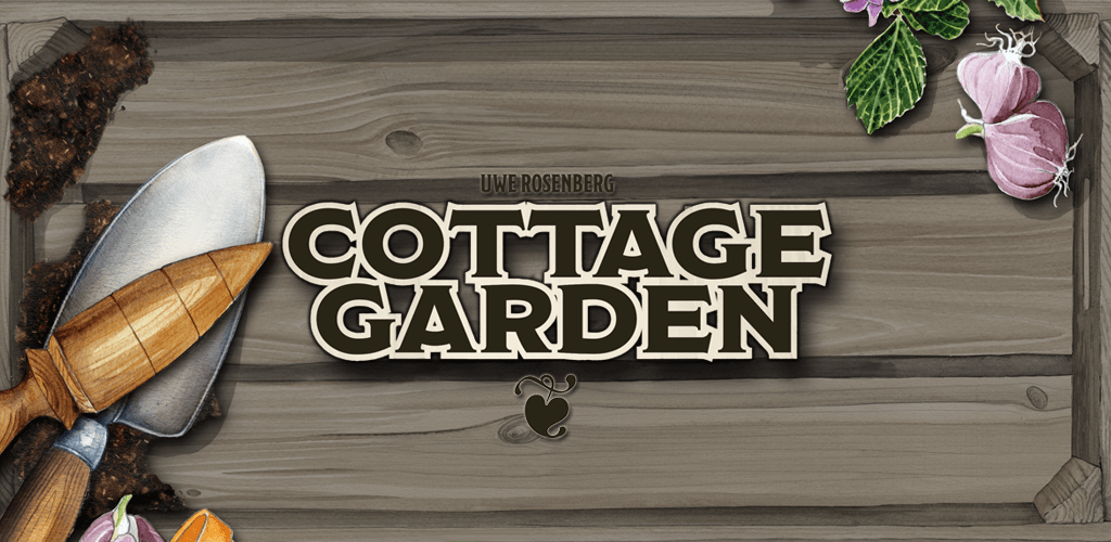 Cottage Garden / part one of the Uwe Rosenberg trilogy